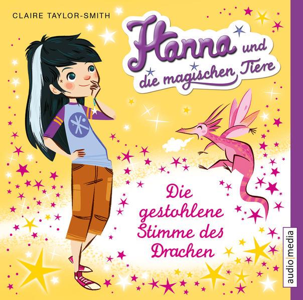 Hanna und die magischen Tiere. Die gestohlene Stimme des Drachen - Coverbild