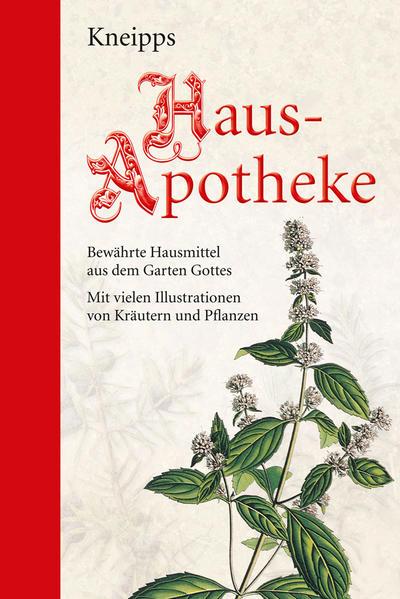 Kneipps Hausapotheke: Halbleinen PDF Herunterladen