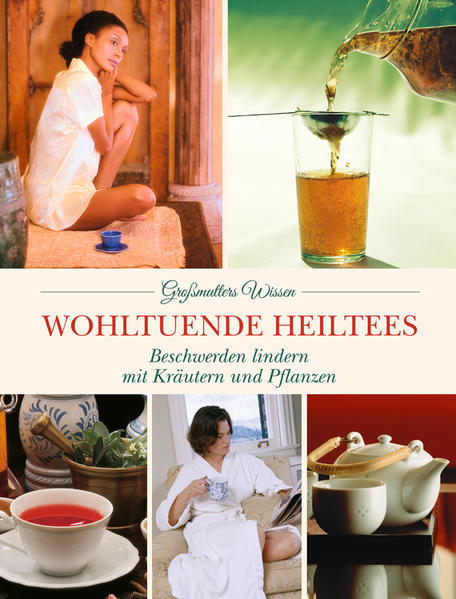 Wohltuende Heiltees - Coverbild