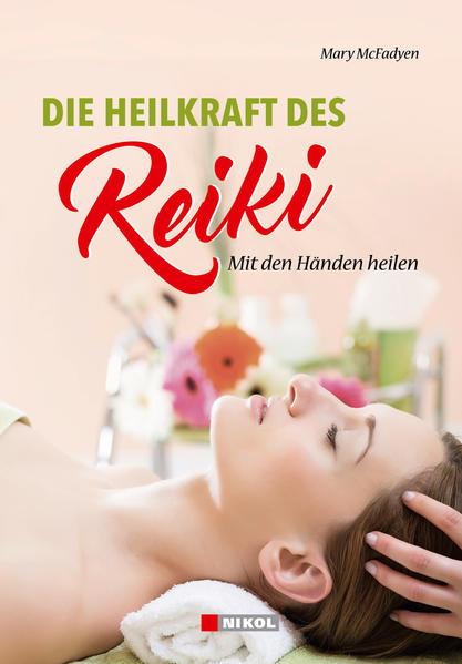 Die Heilkraft des Reiki - Coverbild