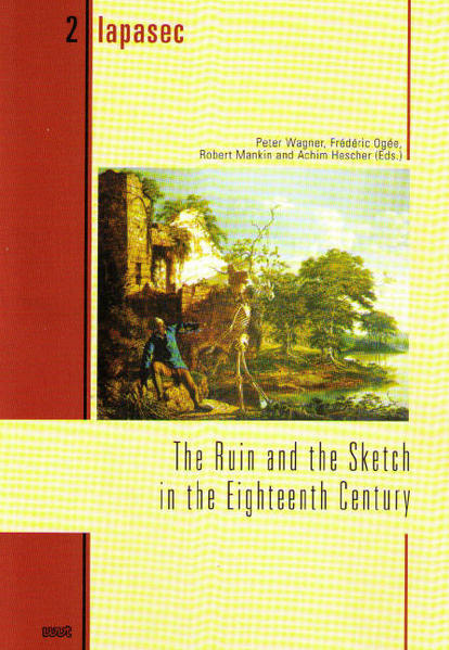 The Ruin and the Sketch in the Eighteenth Century - Coverbild