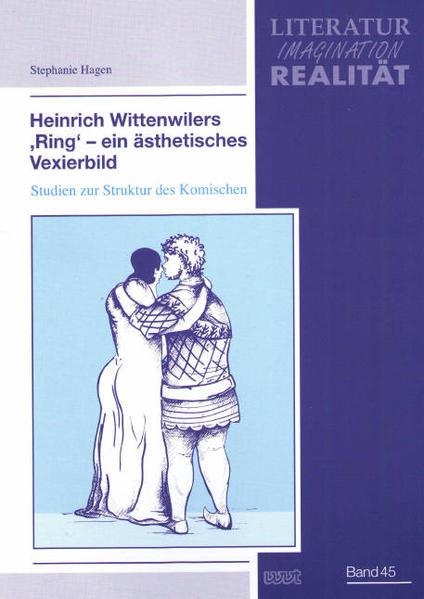 Heinrich Wittenwilers 'Ring' - ein ästhetisches Vexierbild - Coverbild