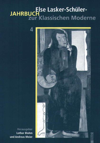 Else-Lasker-Schüler Jahrbuch zur Klassischen Moderne, Band 4 - Coverbild