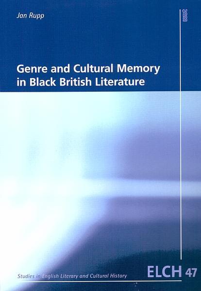 Genre and Cultural Memory in Black British Literature - Coverbild