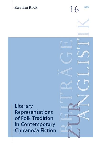 Literary Representations of Folk Tradition in Contemporary Chicano/a Fiction - Coverbild