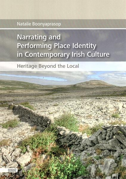 Narrating and Performing Place Identity in Contemporary Irish Culture - Coverbild
