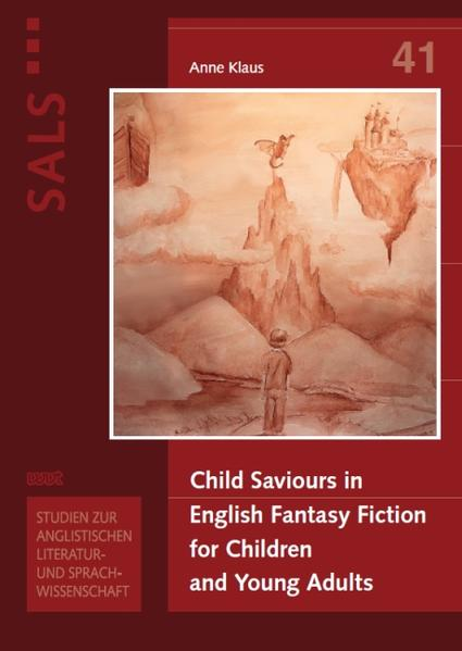 Child Saviours in English Fantasy Fiction for Children and Young Adults - Coverbild
