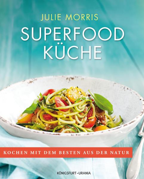 Superfood Küche