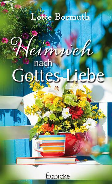 Heimweh nach Gottes Liebe - Coverbild