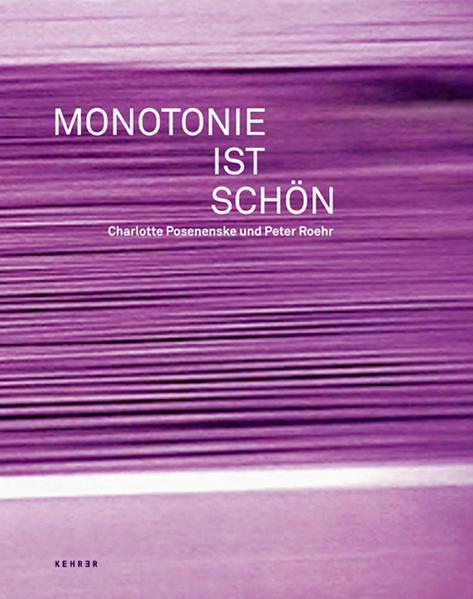 Monotonie ist schön - Coverbild