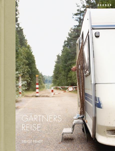 Sibylle Fendt – Gärtners Reise - Coverbild