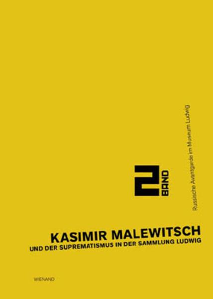 Kasimir Malewitsch und der Suprematismus in der Sammlung Ludwig - Coverbild