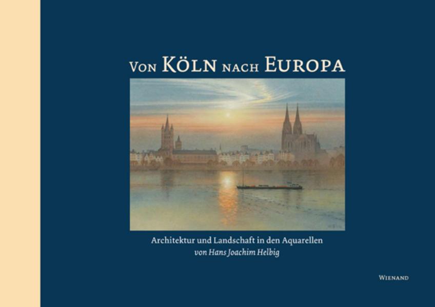 Von Köln nach Europa - Coverbild
