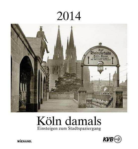 Köln damals 2014 - Coverbild