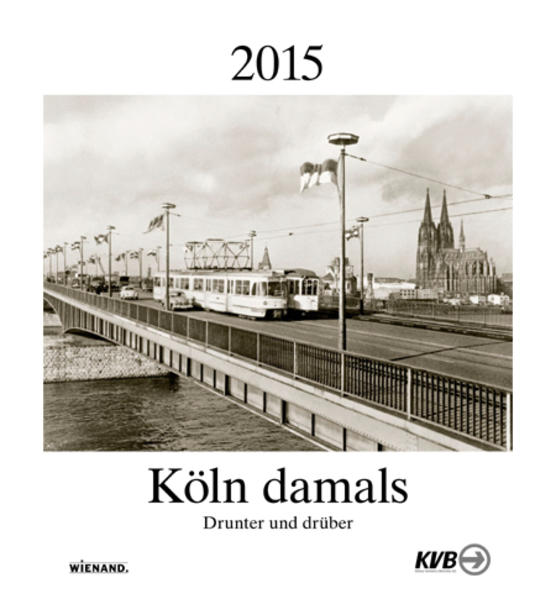 Köln damals 2015 - Coverbild