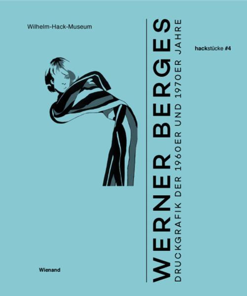 Werner Berges. Druckgrafik der 1960er und 1970er Jahre - Coverbild