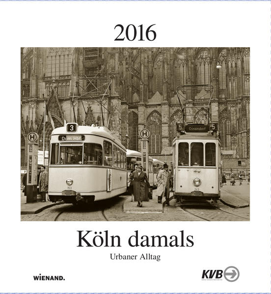 Köln damals 2016 - Coverbild