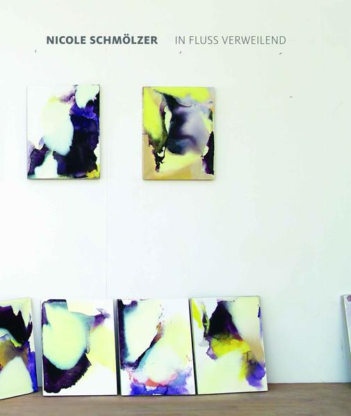 Nicole Schmölzer – In Fluss verweilend / in flow, rest - Coverbild