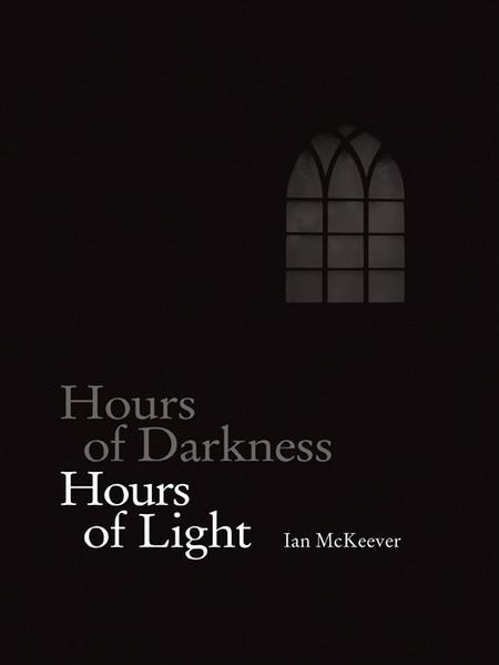 Ian McKeever. Hours of Darkness - Hours of Light - Coverbild