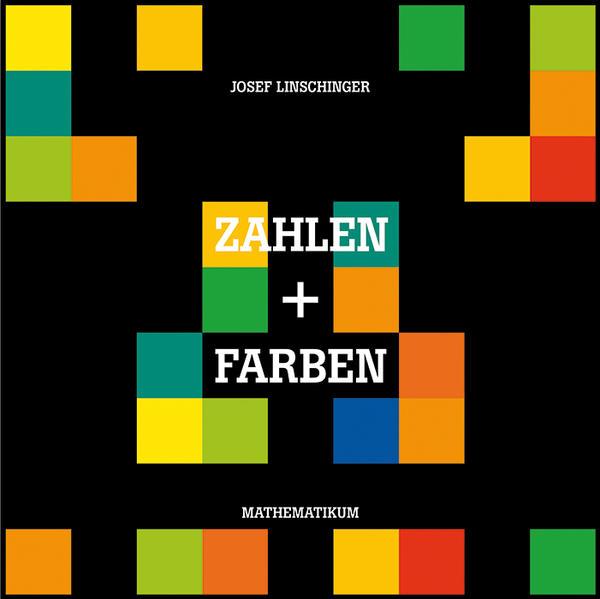 Josef Linschinger – Zahlen und Farben - Coverbild