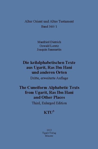Die keilalphabetischen Texte aus Ugarit, Ras Ibn Hani und anderen Orten - Coverbild