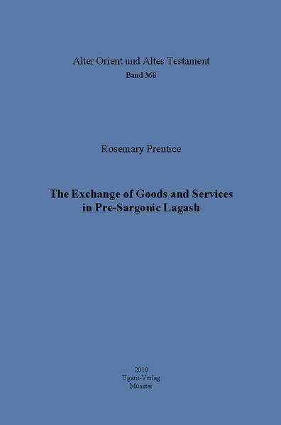 The Exchange of Goods and Services in Pre-Sargonic Lagash - Coverbild