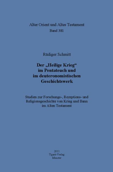 """Der """"Heilige Krieg"""" im Pentateuch und im deuteronomistischen Geschichtswerk - Coverbild"""