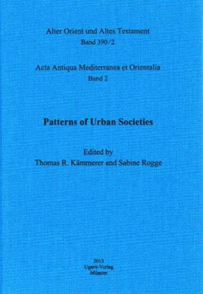 Acta Antiqua Mediterranea et Orientalia / Pattern of Urban Societies - Coverbild