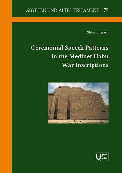 Ceremonial Speech Patterns in the Medinet Habu War Inscriptions - Coverbild