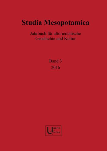 Studia Mesopotamica / Studia Mesopotamica 3 (2016) - Coverbild