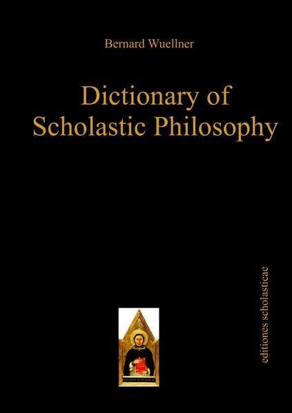 Dictionary of Scholastic Philosophy - Coverbild