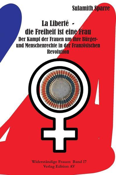La Liberté  - die Freiheit ist eine Frau - Coverbild