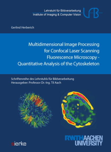 Multidimensional Image Processing for Confocal Laser Scanning Fluorescence Microscopy: - Coverbild
