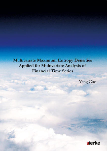 Multivariate Maximum Entropy Densities Applied for Multivariate  Analysis of Financial Time Series - Coverbild