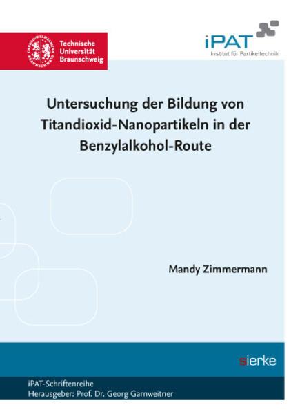 Untersuchung der Bildung von Titandioxid-Nanopartikeln in der Benzylalkohol-Route - Coverbild