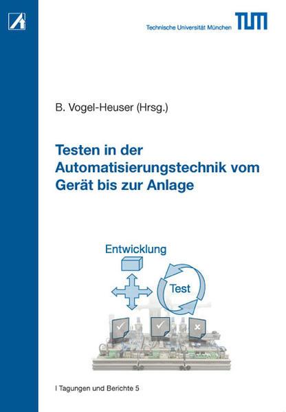 Testen in der Automatisierungstechnik vom Gerät bis zur Anlage - Coverbild