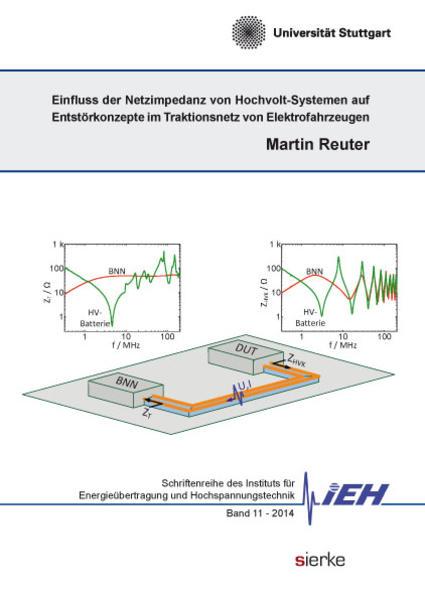 Einfluss der Netzimpedanz von Hochvolt-Systemen auf Entstörkonzepte  im Traktionsnetz von Elektrofahrzeugen - Coverbild