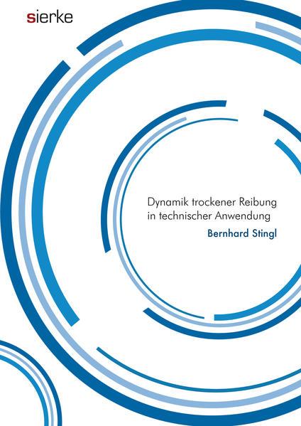 Dynamik trockener Reibung in technischer Anwendung - Coverbild