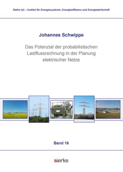 Das Potenzial der probabilistischen Lastflussrechnung  in der Planung elektrischer Netze - Coverbild