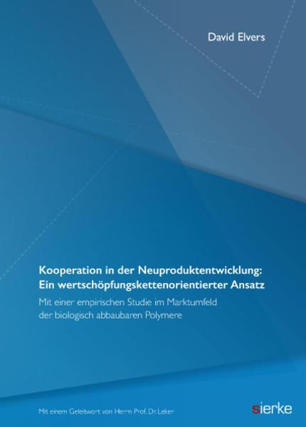 Kooperation in der Neuproduktentwicklung: Ein wertschöpfungskettenorientierter Ansatz - Coverbild