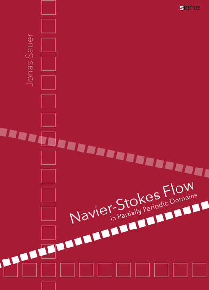Navier-Stokes Flow in Partially Periodic Domains - Coverbild
