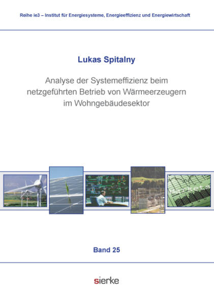 Analyse der Systemeffizienz beim netzgeführten Betrieb von  Wärmeerzeugern im Wohngebäudesektor - Coverbild