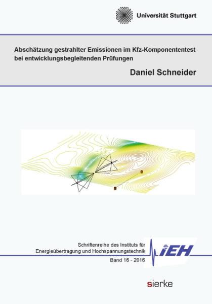 Abschätzung gestrahlter Emissionen im Kfz-Komponententest  bei entwicklungsbegleitenden Prüfungen - Coverbild
