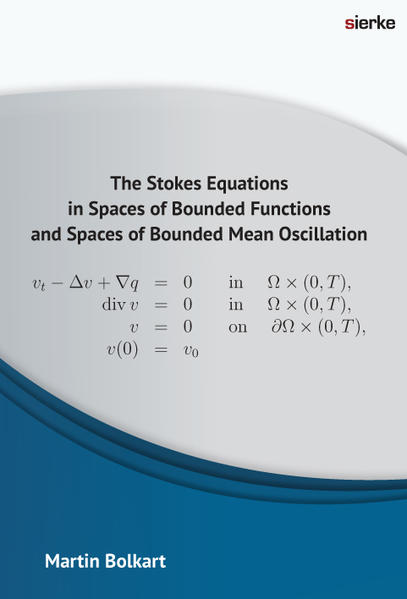 The Stokes Equations in Spaces of Bounded Functions and Spaces of Bounded Mean Oscillation - Coverbild