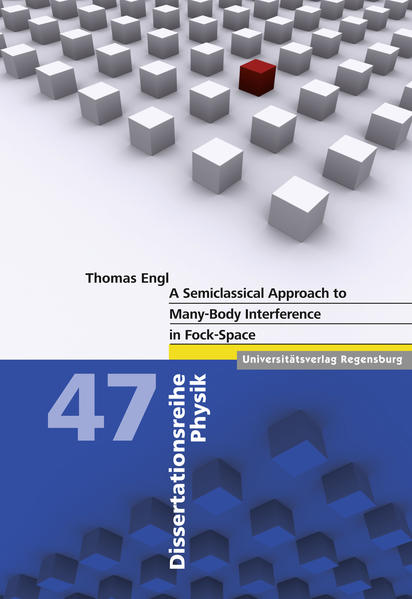 A Semiclassical Approach to Many-Body Interference in Fock-Space - Coverbild