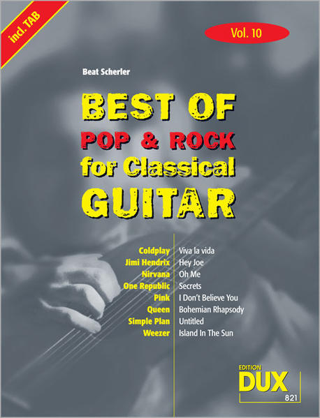 Best of Pop & Rock for Classical Guitar Vol. 10 - Coverbild