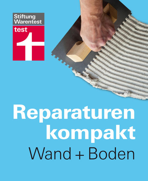 Reparaturen Kompakt - Wand + Boden - Coverbild