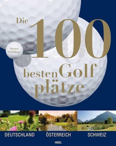 Free Epub Die 100 besten Golfplätze