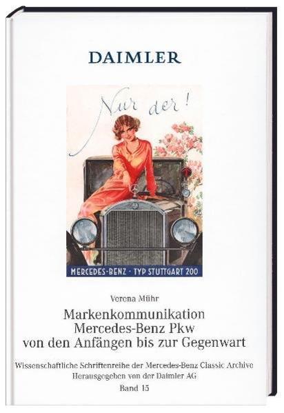 Markenkommunikation Mercedes-Benz Pkw von den Anfängen bis zur Gegenwart - Coverbild