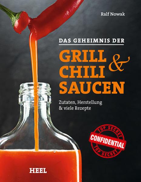 Ebooks Das Geheimnis der Grill- & Chilisaucen Epub Herunterladen